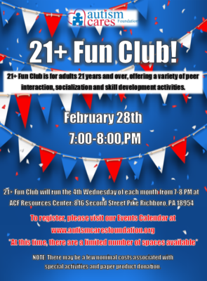 21+ Friends Club @ Autism Cares Foundation Resources Center | Southampton | Pennsylvania | United States