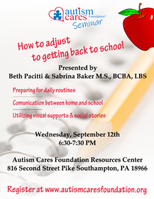 Seminar: How to Adjust to Getting Back to School @ Autism Cares Foundation- Resources Center | Southampton | Pennsylvania | United States