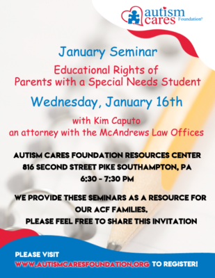 January Seminar: Educational Rights of Parents with a Special Needs Student @ Autism Cares Foundation Resources Center
