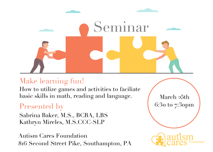 Seminar: Make Learning Fun! @ Autism Cares Foundation Resources Center