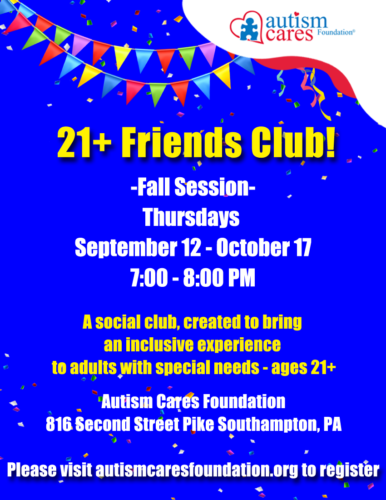 21+ Friends Club @ Autism Cares Foundation
